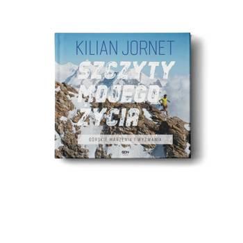 SZCZYTY MOJEGO ŻYCIA - Kilian Jornet